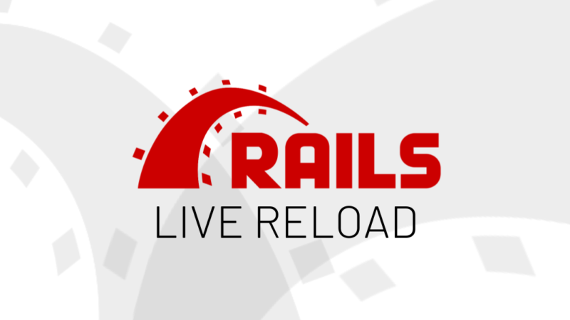 Live Reload no Rails
