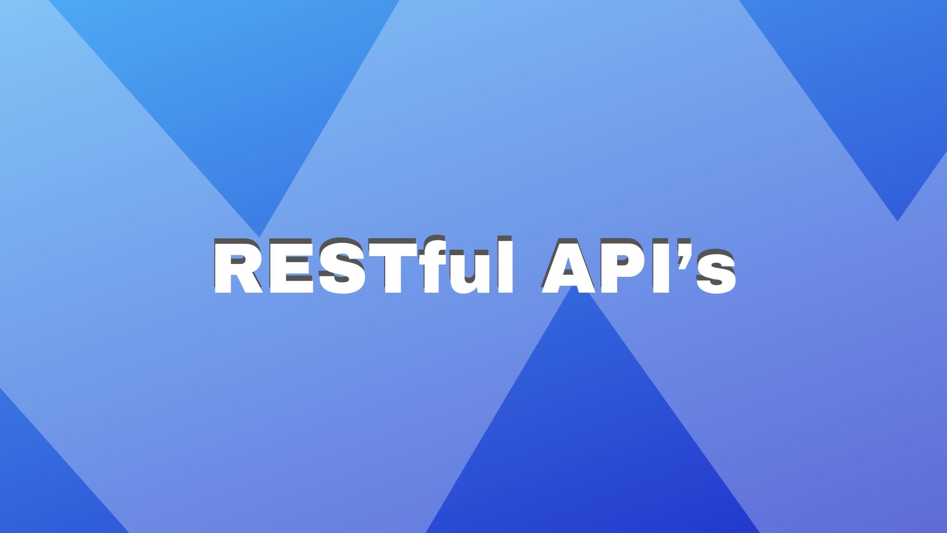 RESTful API's, o que é e por onde começar?