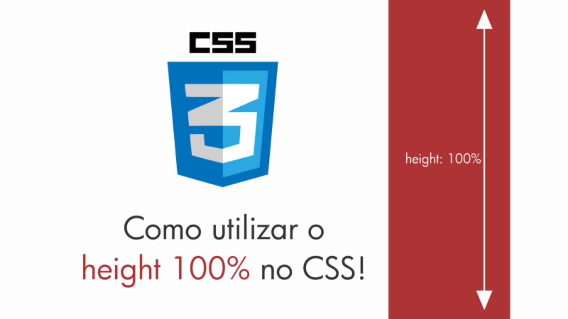 Entenda de uma vez por todas como utilizar o height 100% no CSS!