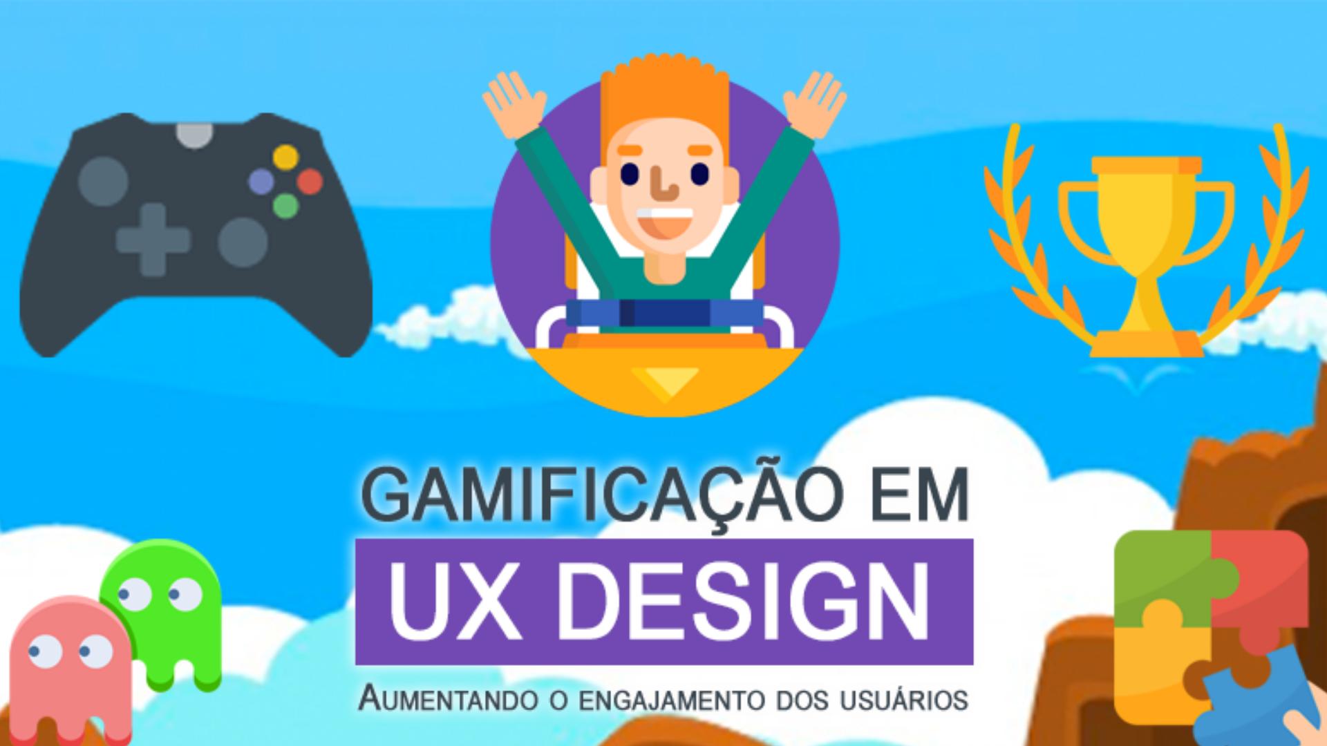 Gamificação em UX: Aumentando o engajamento dos usuários