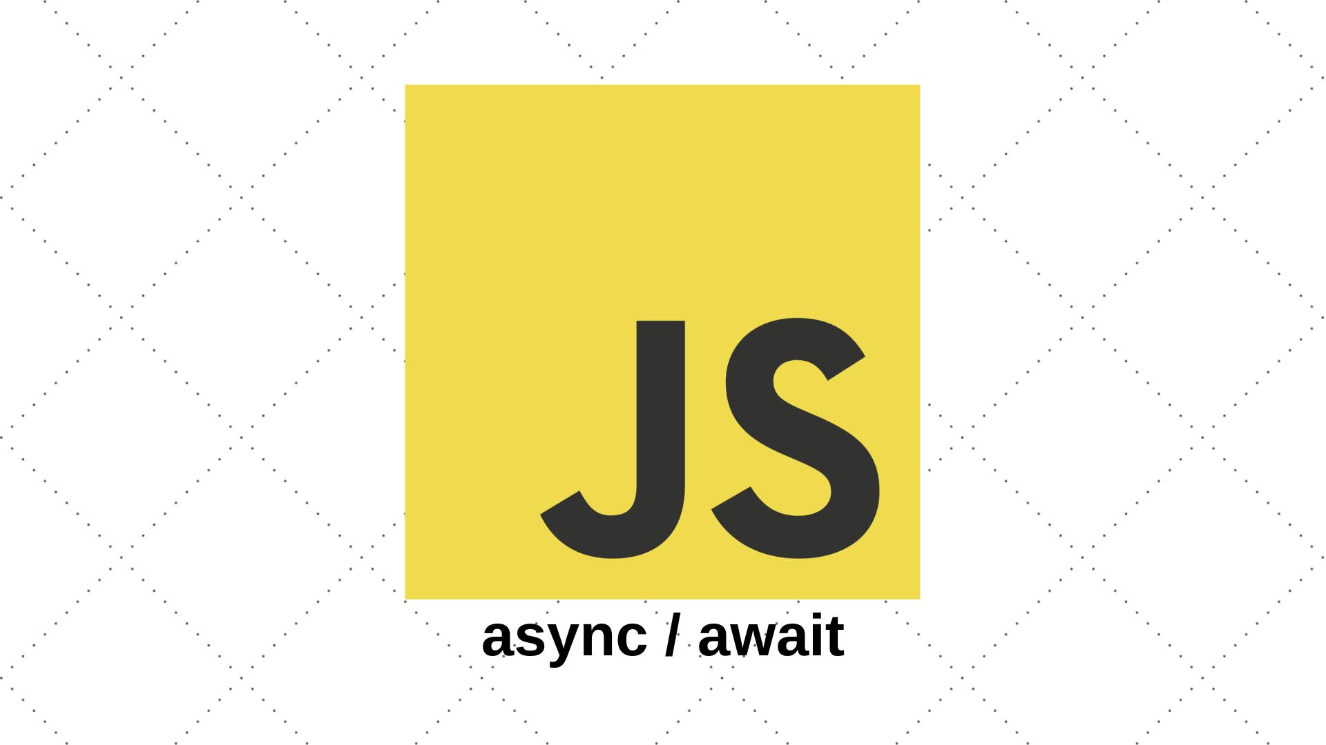 Iniciando com Async/Await no Javascript