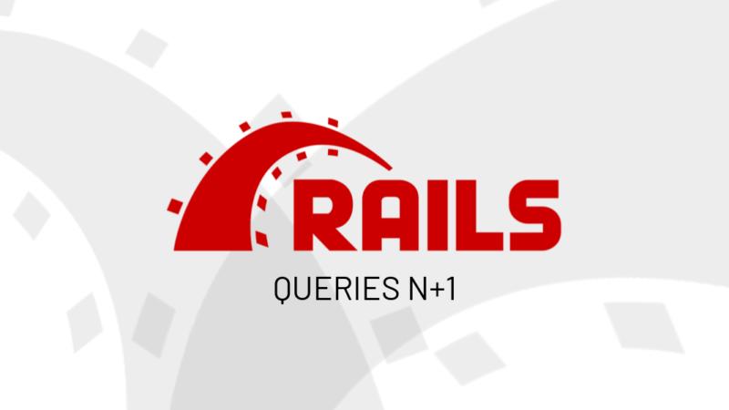 O que é o problema de queries N+1 e como resolvê-lo no Rails?