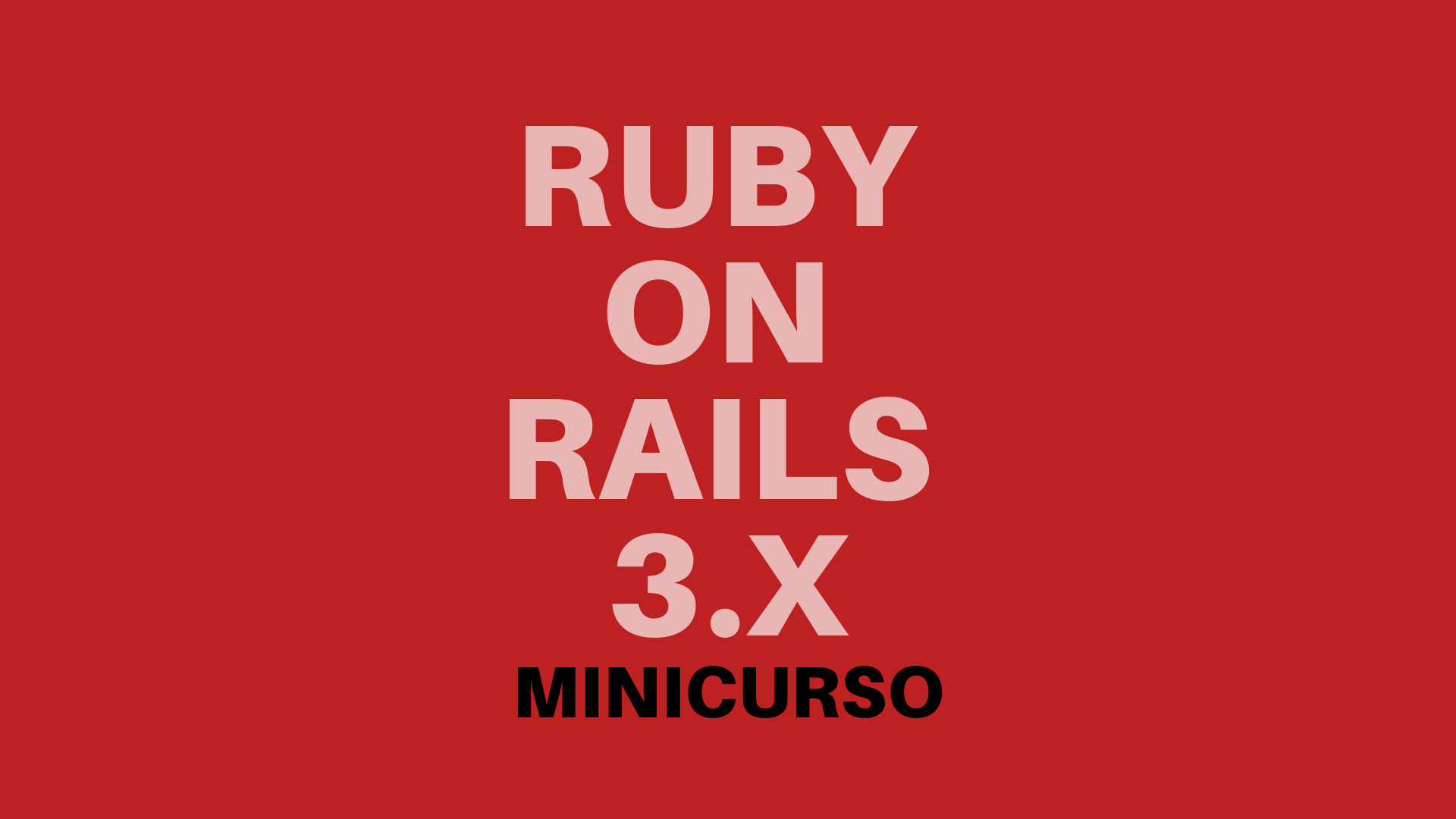 Minicurso de Ruby on Rails para iniciantes