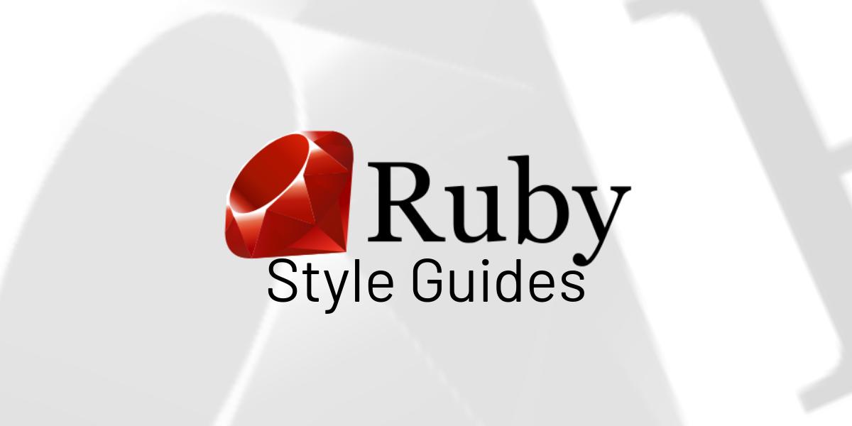 Começando a utilizar Ruby Style Guides