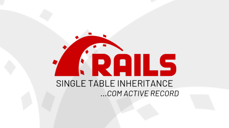 STI Rails