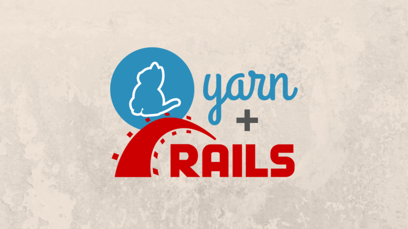 Como e por que usar Yarn no Rails?